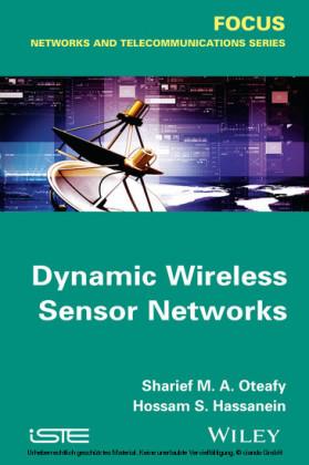 Dynamic Wireless Sensor Networks