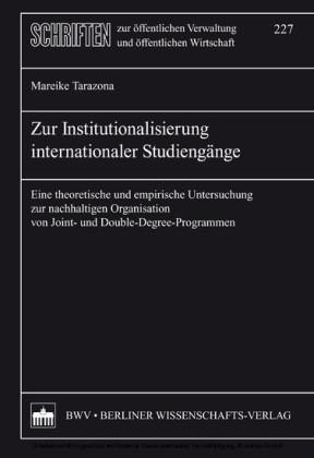 Zur Institutionalisierung internationaler Studiengänge