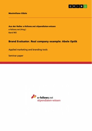 Brand Evaluator. Real company example: Abele Optik