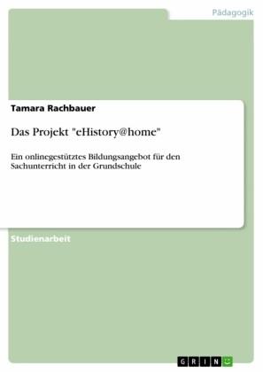 Das Projekt 'eHistory@home'