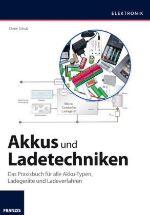 Akkus und Ladetechniken