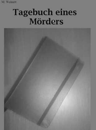 Dunkelseele -Tagebuch eines Mörders