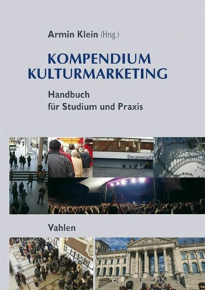 Kompendium Kulturmarketing