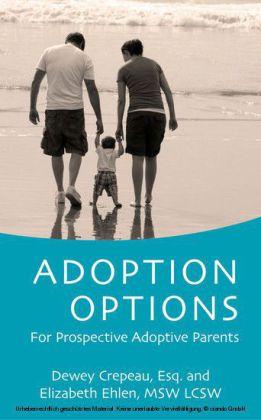Adoption Options: For Prospective Adoptive Parents