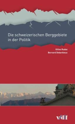 Die Schweizer Alpen in der Politik