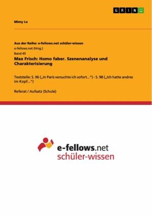 Max Frisch: Homo faber. Szenenanalyse und Charakterisierung