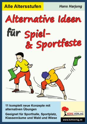 Alternative Ideen für Spiel- und Sportfeste