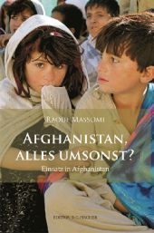 Afghanistan, alles umsonst?