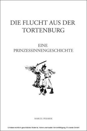 Die Flucht aus der Tortenburg
