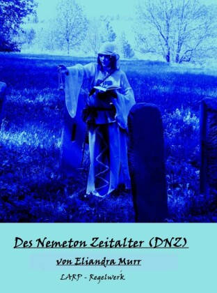 Des Nemeton Zeitalter (DNZ)