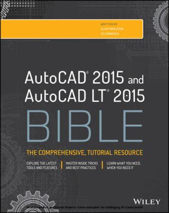 AutoCAD 2015 and AutoCAD LT 2015 Bible