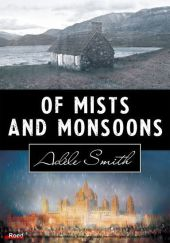 Of Mists and Monsoons