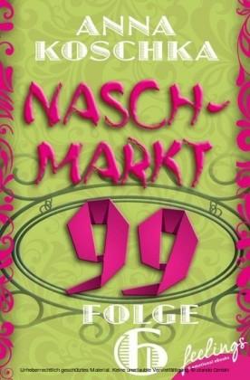 Naschmarkt 99 - Folge 6