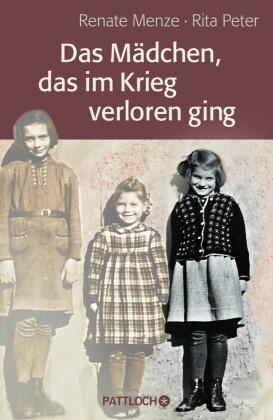 Das Mädchen, das im Krieg verloren ging
