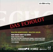 Das Echolot - Der Krieg geht zu Ende, 7 Audio-CDs Cover