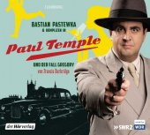 Bastian Pastewka und Komplizen in Paul Temple und der Fall Gregory, 2 Audio-CDs Cover