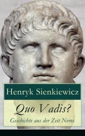 Quo Vadis? - Geschichte aus der Zeit Neros