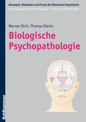 Biologische Psychopathologie