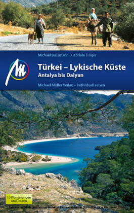 Türkei - Lykische Küste Reiseführer Michael Müller Verlag