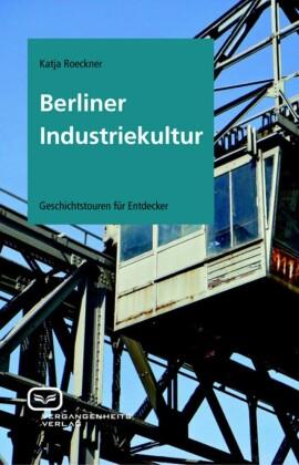 Berliner Industriekultur