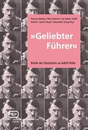 Geliebter Führer'