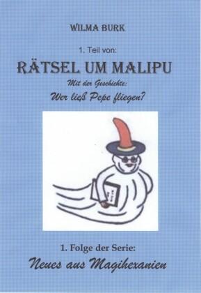 Rätsel um Malipu. Tl.1