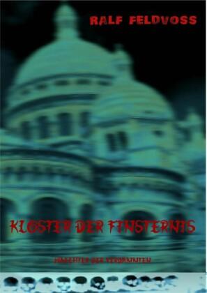 KLOSTER DER FINSTERNIS