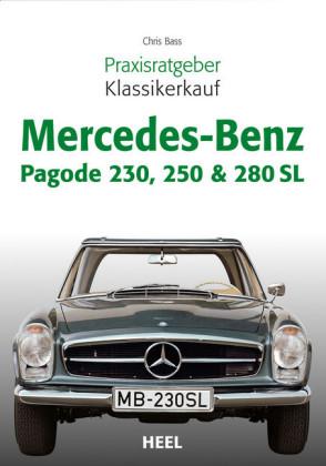 Praxisratgeber Klassikerkauf Mercedes-Benz Pagode 230, 250 & 280 SL