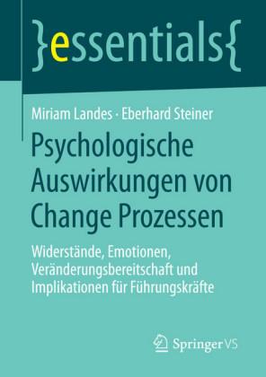 Psychologische Auswirkungen von Change Prozessen