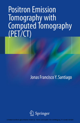 Positron Emission Tomography with Computed Tomography (PET/CT)