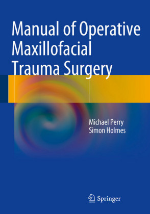 Manual of Operative Maxillofacial Trauma Surgery
