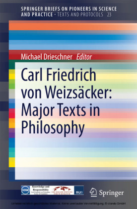Carl Friedrich von Weizsäcker: Major Texts in Philosophy