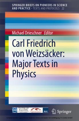 Carl Friedrich von Weizsäcker: Major Texts in Physics