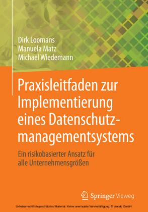 Praxisleitfaden zur Implementierung eines Datenschutzmanagementsystems