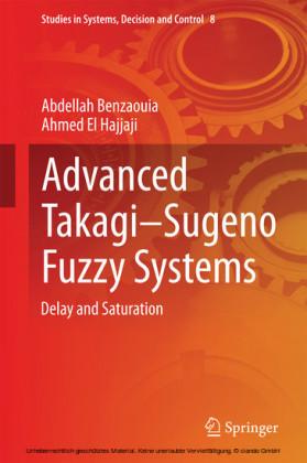 Advanced Takagi-Sugeno Fuzzy Systems