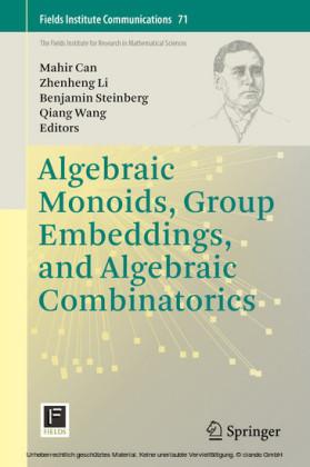 Algebraic Monoids, Group Embeddings, and Algebraic Combinatorics