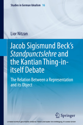Jacob Sigismund Beck's Standpunctslehre and the Kantian Thing-in-itself Debate