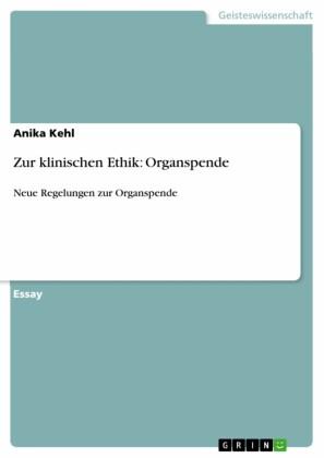 Zur klinischen Ethik: Organspende