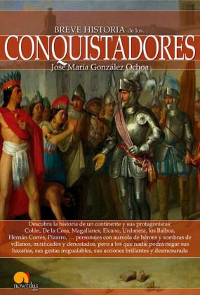 Breve historia de los conquistadores
