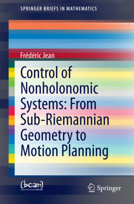 Control of Nonholonomic Systems: from Sub-Riemannian Geometry to Motion Planning