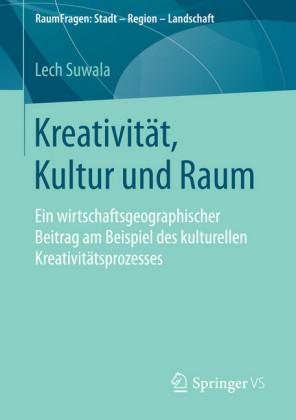 Kreativität, Kultur und Raum