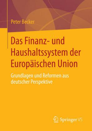 Das Finanz- und Haushaltssystem der Europäischen Union