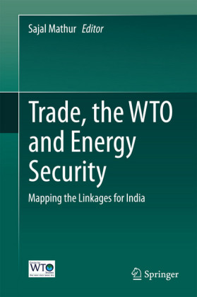 Trade, the WTO and Energy Security