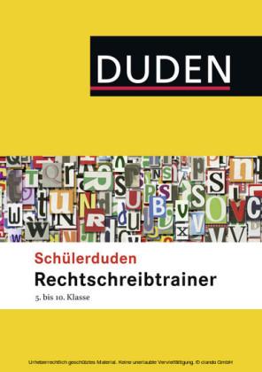 Schülerduden Rechtschreibtrainer 5.-10. Klasse