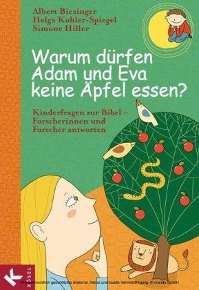Warum dürfen Adam und Eva keine Äpfel essen?