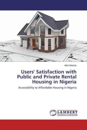 Users' Satisfaction with Public and Private Rental Housing i