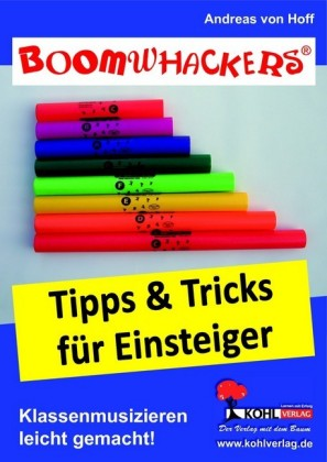 Boomwhackers - Tipps und Tricks für Einsteiger