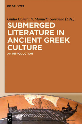 Submerged Literature in Ancient Greek Culture