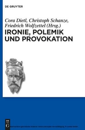 Ironie, Polemik und Provokation