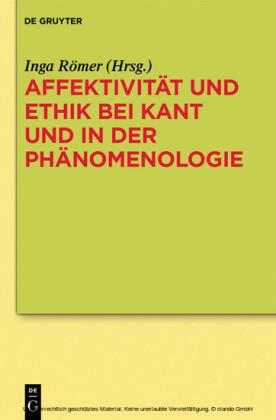 Affektivität und Ethik bei Kant und in der Phänomenologie